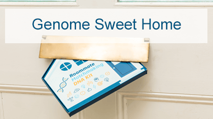 Genome Sweet Home